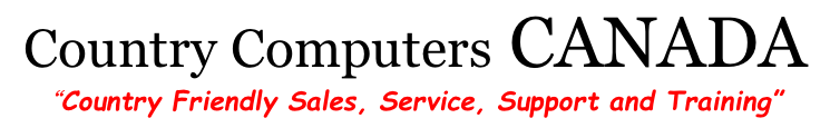 "Country Computers CANADA ""Country Friendly Sales, Service, Support and Training"""